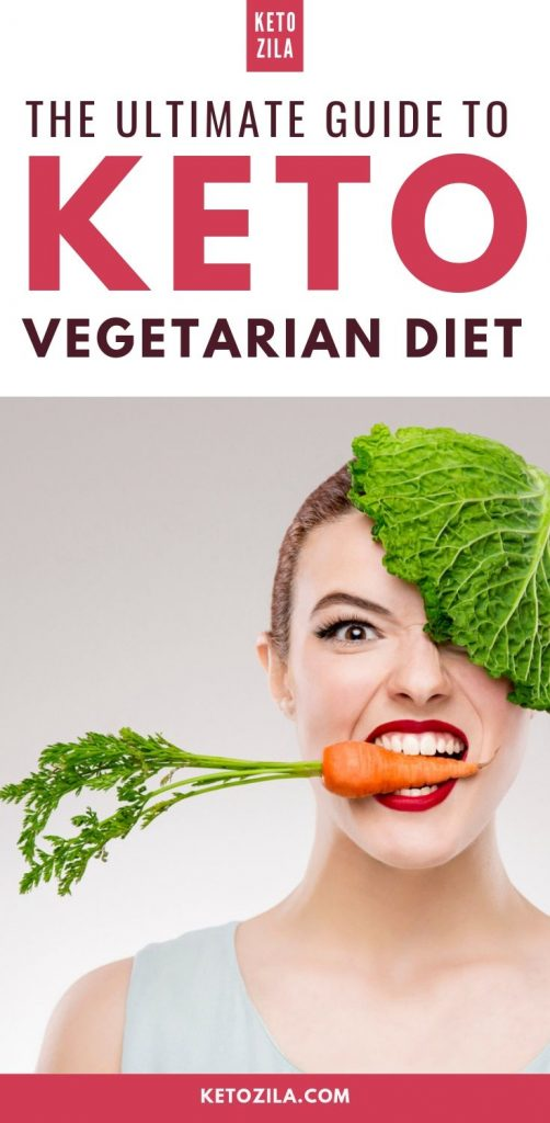 The Ultimate Guide To Keto Vegetarian Diet