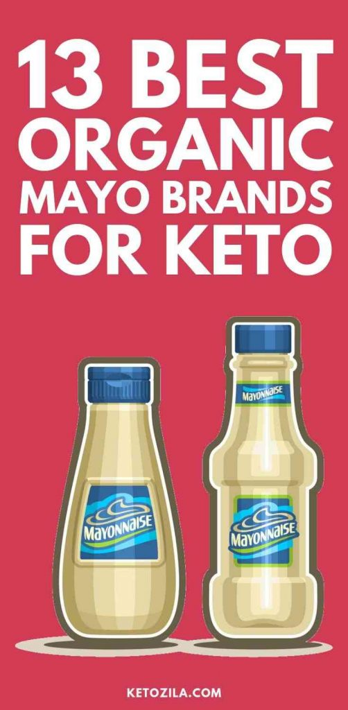 13 Best Organic Mayo Brands For Keto
