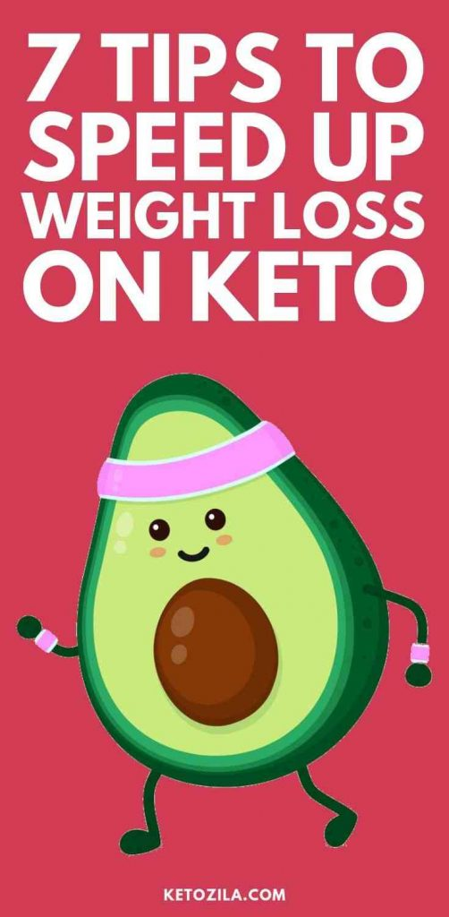 How To Speed Up Weight Loss On Keto Diet