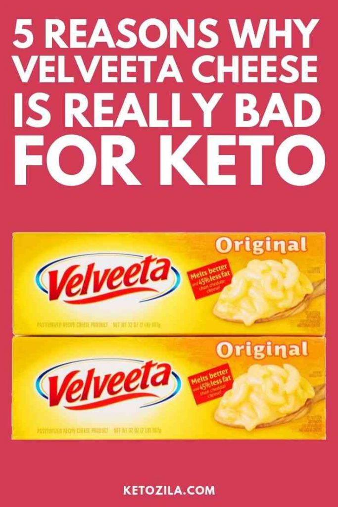 5 Nasty Reasons Why Velveeta Is Bad For Keto