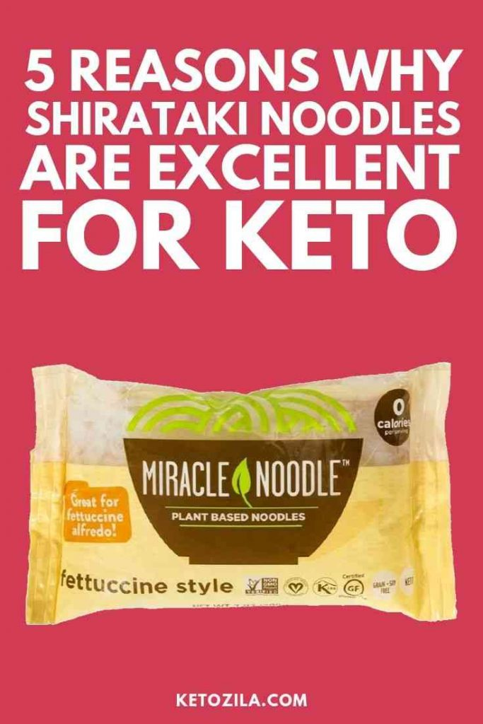 5 Reasons Why Shirataki Noodles Are Excellent For Keto